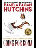 Going for Kona (Michele #1): A What Doesn't Kill You Romantic Mystery