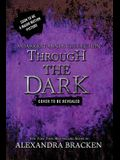 Through the Dark (a Darkest Minds Collection)