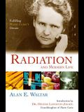 Radiation and Modern Life: Fulfilling Marie Curie's Dream