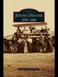 Jewish Denver 1859-1940
