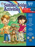 Summer Bridge Activities: Bridging Grades Kindergarten to 1