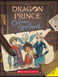 Callum's Spellbook (the Dragon Prince), Volume 1
