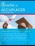 ACCUPLACER Study Guide 2019: ACCUPLACER Exam Prep Book and Practice Test Questions