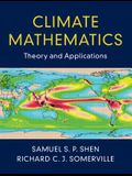 Climate Mathematics: Theory and Applications