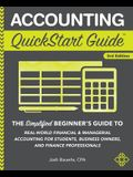 Accounting QuickStart Guide: The Simplified Beginner's Guide to Financial & Managerial Accounting For Students, Business Owners and Finance Profess