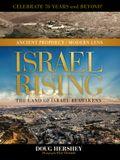 Israel Rising: The Land of Israel Reawakens