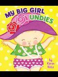 My Big Girl Undies