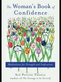 Woman's Book of Confidence: Meditations for Strength and Inspiration (Affirmations, Gift for Women, for Fans of Daily Rituals or a Year of Positiv