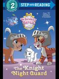 The Knight Night Guard (Disney Palace Pets: Whisker Haven Tales)