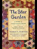 The Star Garden: A Novel of Sarah Agnes Prine