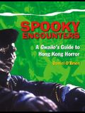 Spooky Encounters: A Gwailo's Guide to Hong Kong Horror