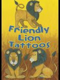 Friendly Lion Tattoos
