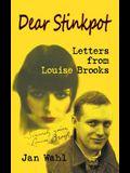 Dear Stinkpot: Letters from Louise Brooks (Hardback)