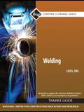 Welding Level 1 Trainee Guide, Hardcover