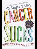 My Parent Has Cancer and It Really Sucks: Real-Life Advice from Real-Life Teens