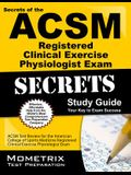 ACSM RCEP Exam Secrets Study Guide: ACSM Test Review for the American College of Sports Medicine Registered Clinical Exercise Physiologist Exam