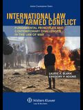 International Law and Armed Conflict: Fundamental Principles and Contemporary Challenges in the Law of War