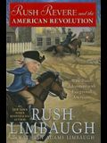 Rush Revere and the American Revolution, 3: Time-Travel Adventures with Exceptional Americans