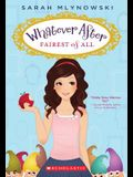 Fairest of All (Whatever After #1), 1