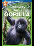 Discovery All Star Readers: I Am a Gorilla Level 2