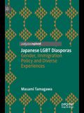 Japanese Lgbt Diasporas: Gender, Immigration Policy and Diverse Experiences