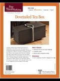 Fine Woodworking's Dovetails Teas Box Plan