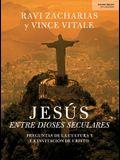 Jesús Entre Dioses Seculares: Preguntas de la Cultura Y La Invitación de Cristo