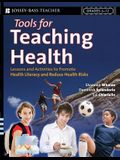 Tools for Teaching Health: Interactive Strategies to Promote Health Literacy and Life Skills in Adolescents and Young Adults