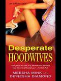 Desperate Hoodwives: An Urban Tale (Pocket Books Fiction)