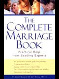 Complete Marriage Book, The: Practical Help from Leading Experts