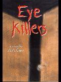 Eye KIllers