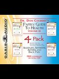 Dr. Colbert's Family Guide to Health 4-Pack, #3: Allergies, Asthma, Arthritis, Back Pain