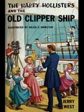 The Happy Hollisters and the Old Clipper Ship