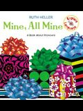 Mine, All Mine!: A Book about Pronouns