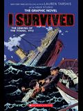 I Survived the Sinking of the Titanic, 1912 (I Survived Graphic Novel #1): A Graphix Book, 1
