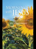 Mornings with Jesus 2022: Daily Encouragement for Your Soul