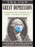 The New Great Depression: Winners and Losers in a Post-Pandemic World