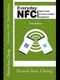 Everyday NFC Third Edition: Near Field Communication Explained