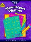 Manuscript Writing (I Know It! Books)