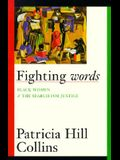 Fighting Words, 7: Black Women and the Search for Justice