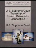 U.S. Supreme Court Transcript of Record Griswold V. Connecticut