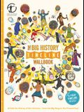 The Big History Timeline Wallbook: Unfold the History of the Universe--From the Big Bang to the Present Day!