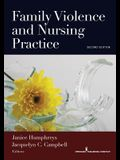 Family Violence and Nursing Practice, Second Edition