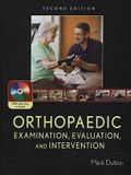 Orthopaedic Examination, Evaluation, and Intervention [With DVD]