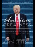 American Greatness: How Conservatism Inc. Missed the 2016 Election and What the D.C. Establishment Needs to Learn