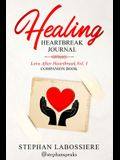 Healing Heartbreak Journal