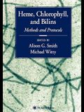 Heme, Chlorophyll, and Bilins: Methods and Protocols