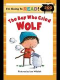 I'm Going to Read(r) (Level 3): The Boy Who Cried Wolf