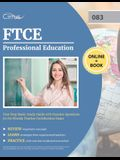 FTCE Professional Education Test Prep Book: Study Guide with Practice Questions for the Florida Teacher Certification Exam