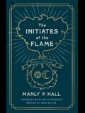 Initiates of the Flame: The Deluxe Edition